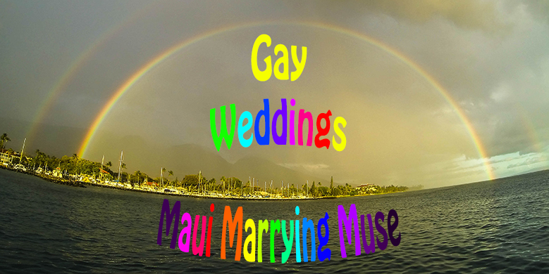 Gay Weddings Hawaiian destination same sex weddings.  Rainbow over Lahaina sailboats
